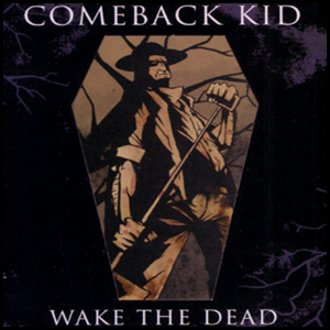 comebackkidwakethedead