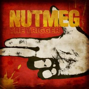 nutmeg trigger
