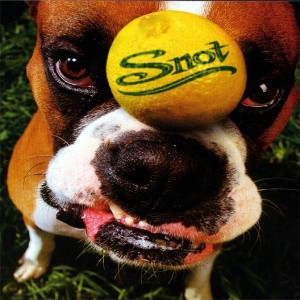 snot get some