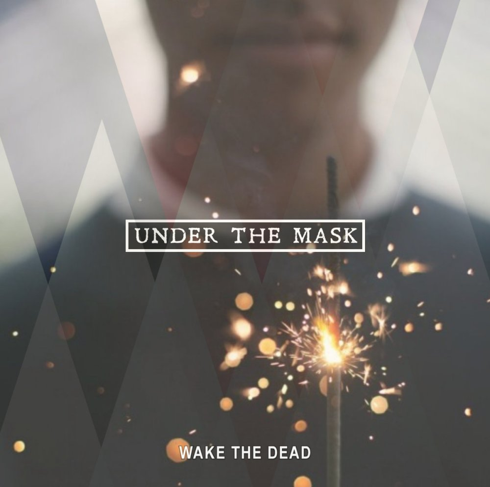 Wake The Dead_Radio_Under the Mask
